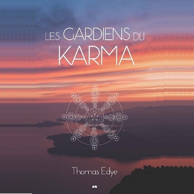 Mon dernier ouvrage: Les gardiens du karma