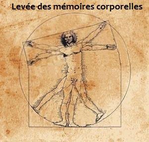 Levée des mémoires corporelles